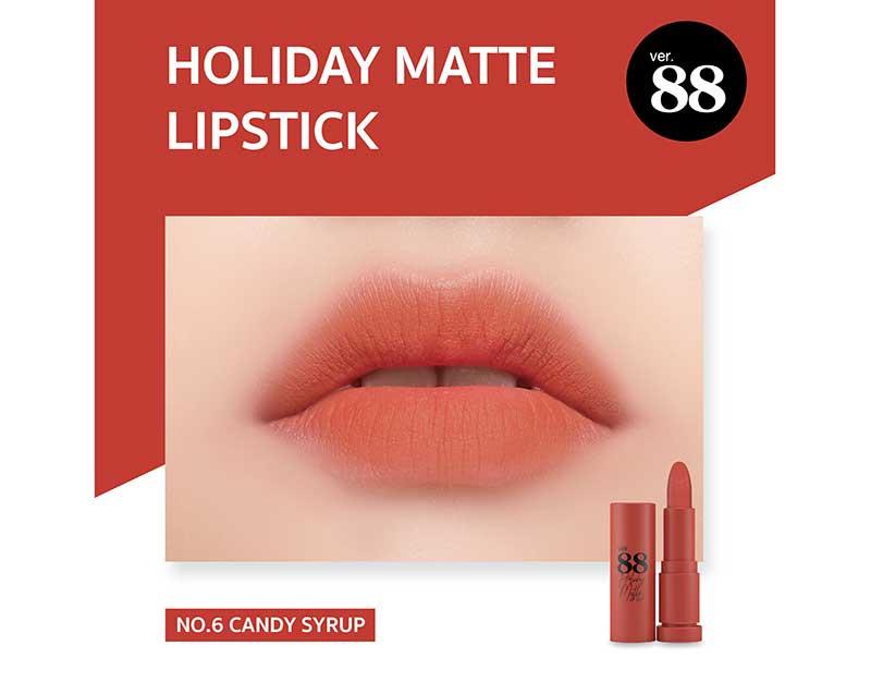 06 Ver.88 ลิปสติก Holiday Matte Lipstick 2 กรัม