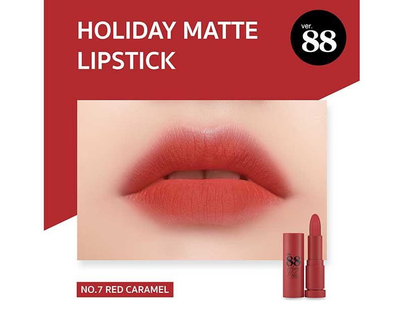 07 Ver.88 ลิปสติก Holiday Matte Lipstick 2 กรัม