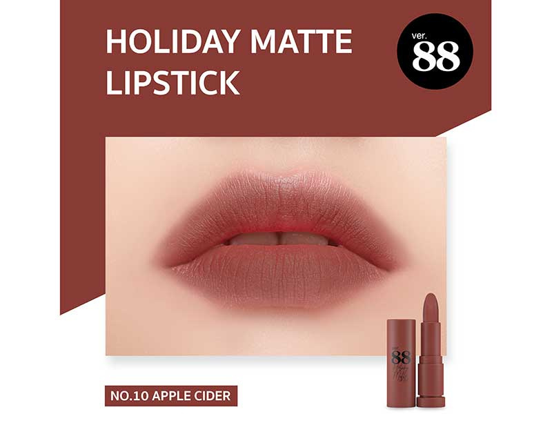 10 Ver.88 ลิปสติก Holiday Matte Lipstick 2 กรัม