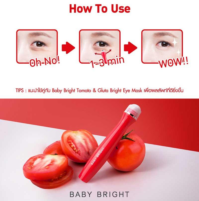 04 Baby Bright อายเซรั่ม Tomato & Gluta Bright Eye Roller Serum 15 มล.