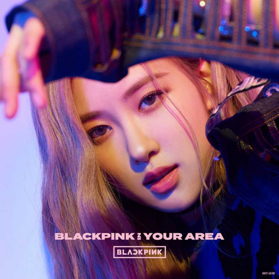 BLACKPINK IN YOUR AREA [ROSE]