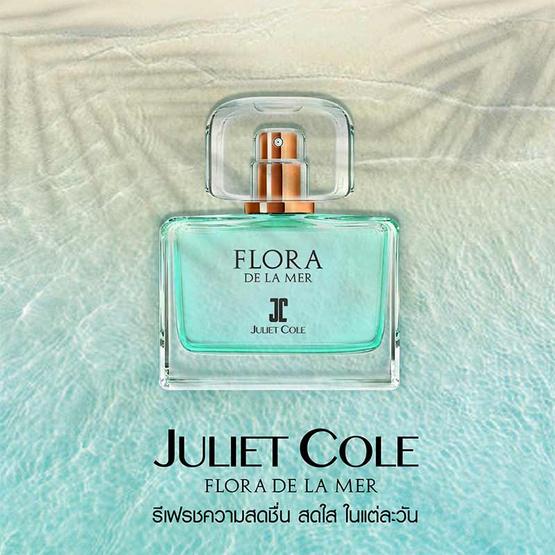 Juliet Cole กลิ่น FLORA DE LA MER 30 มล.
