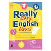Really Easy English News ข่าวภาษาอังกฤษเข้าใจง่าย