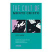 The Cult of Monte Cristo
