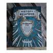 ประวัติศาสตร์อาวุธ A History of Weapons