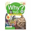 WHY? Italy