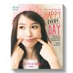 Happy Everyday มีความสุขได้ในทุกวัน