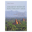 Ancient Sites of Southeast Asia