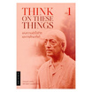 แห่งความเข้าใจชีวิตและการศึกษาที่แท้ เล่ม 1 Think on These Things