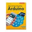 พัฒนา IoT ผ่าน Cloud ด้วย Arduino