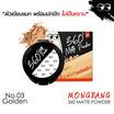Mongrang แป้งผสมรองพื้น 360 Matte Powder 03 Golden
