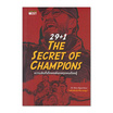 29+1 The Secret of Champions